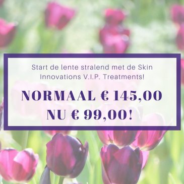 V.I.P. Treatment bij Skin Innovations
