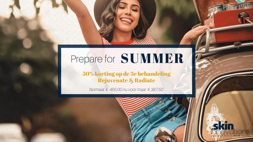 Prepare for summer: REJUVENATE & RADIATE!